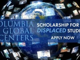 Columbia University Scholarship for Displaced Students 2021/2022
