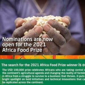 Africa Food Prize 2021 for Innovation in African Agriculture (USD $100,000 Prize)