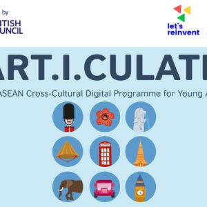 ART-I-CULATE: UK-ASEAN Cross-Cultural Digital Programme 2021 for Young Artists
