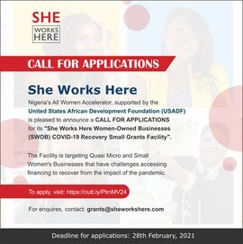"""She Works Here"" Nigeria's All Women Accelerator ""SWOB"" COVID-19 Recovery Small Grants Facility"