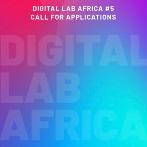 5th Digital Lab Africa 2021 For Creative Africans