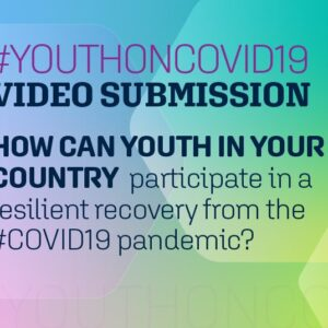 World Bank Group #YouthOnCOVID19: Video Submission