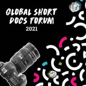 One World Media Global Short Docs Forum 2021 for short Documentary Filmmakers